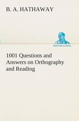1001 Questions and Answers on Orthography and Reading (Paperback)
