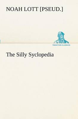 The Silly Syclopedia (Paperback)