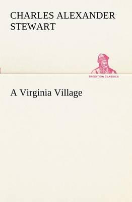 A Virginia Village (Paperback)