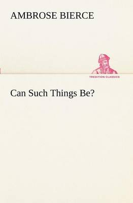 Can Such Things Be? (Paperback)