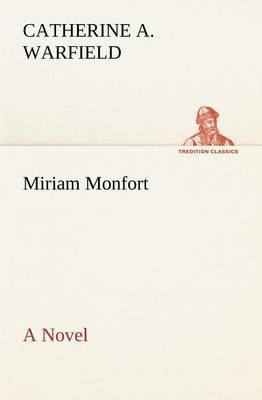 Miriam Monfort a Novel (Paperback)