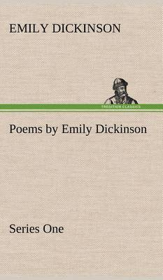 the life and poetry of emily dickinson Emily dickinson grew up emily norcross dickinson  but when she died at the age of fifty-six after devoting most of her life to writing poetry, her.