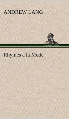 Rhymes a la Mode (Hardback)