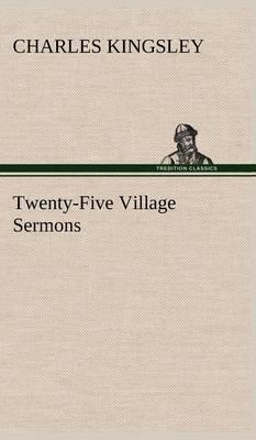 Twenty-Five Village Sermons (Hardback)