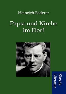 Papst Und Kaiser Im Dorf (Paperback)