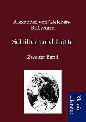 Schiller Und Lotte (Paperback)