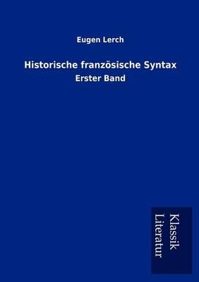 Historische Franz Sische Syntax (Paperback)