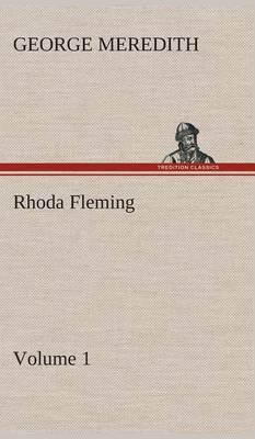 Rhoda Fleming - Volume 1 (Hardback)