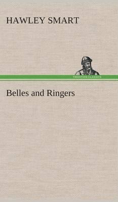 Belles and Ringers (Hardback)