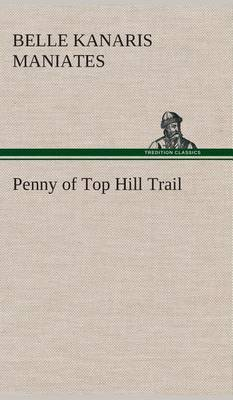 Penny of Top Hill Trail (Hardback)