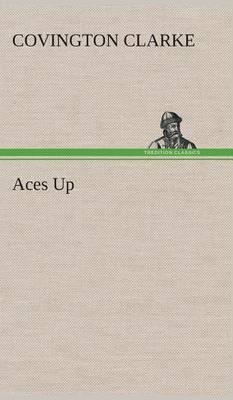 Aces Up (Hardback)