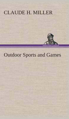 Outdoor Sports and Games (Hardback)