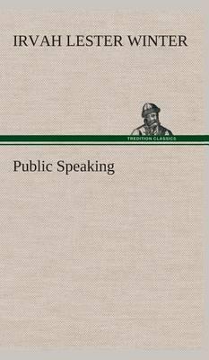 Public Speaking (Hardback)