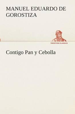 Contigo Pan Y Cebolla (Paperback)