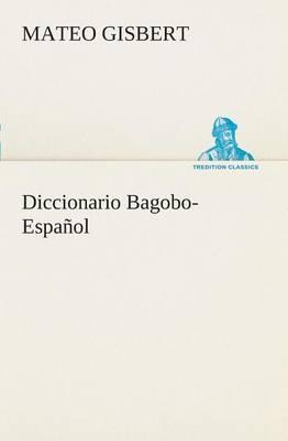 Diccionario Bagobo-Espanol (Paperback)
