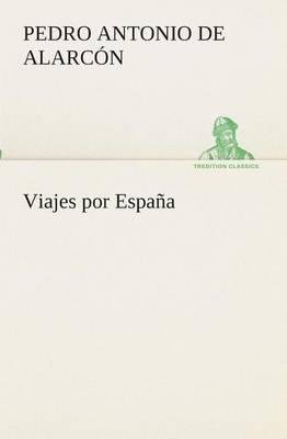 Viajes Por Espa a (Paperback)