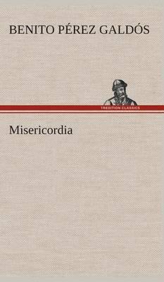 Misericordia (Hardback)