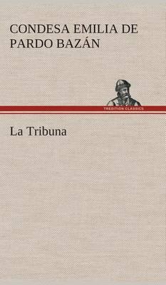 La Tribuna (Hardback)