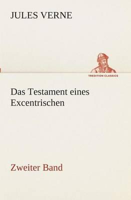 Das Testament Eines Excentrischen (Paperback)