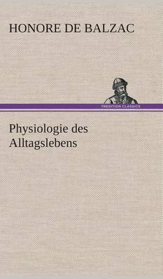 Physiologie Des Alltagslebens (Hardback)