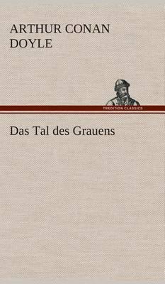 Das Tal Des Grauens (Hardback)