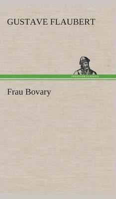 Frau Bovary (Hardback)