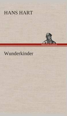 Wunderkinder (Hardback)