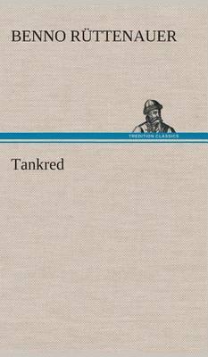Tankred (Hardback)