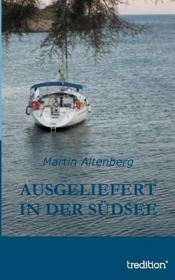 Ausgeliefert in der Sudsee (Paperback)