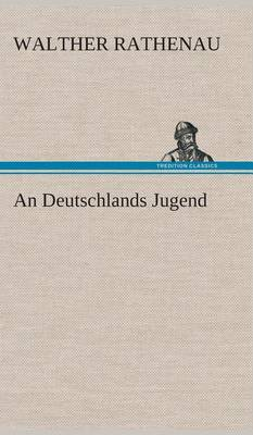 An Deutschlands Jugend (Hardback)