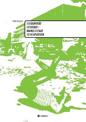 Die Identitat Der Stadt (Paperback)