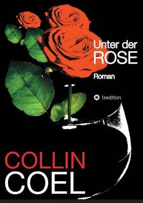 Unter Der Rose (Paperback)