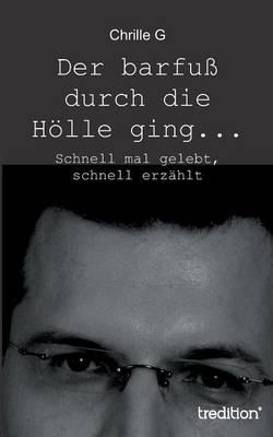 Der Barfu Durch Die H lle Ging... (Paperback)