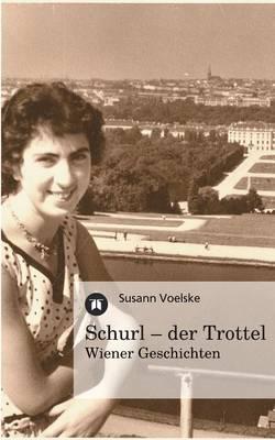 Schurl - Der Trottel (Paperback)