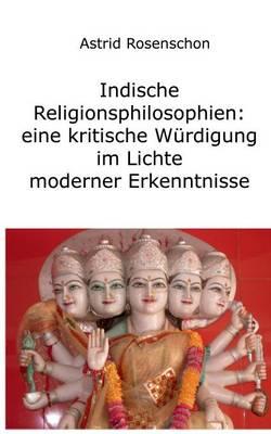 Hinduismus Und Buddhismus: Indiens Religionen Im Lichte Moderner Erkenntnisse (Paperback)