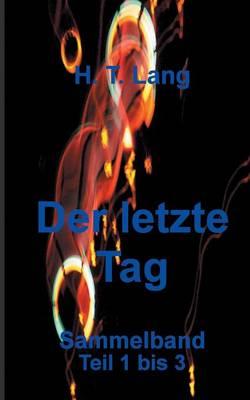Der Letzte Tag - Sammelband (Paperback)