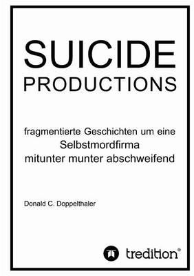 Suicide Productions (Paperback)