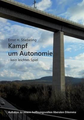Kampf Um Autonomie (Paperback)