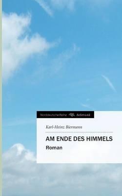 Am Ende Des Himmels (Paperback)