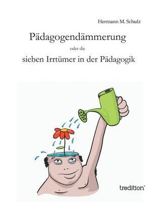 Padagogendammerung (Paperback)