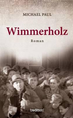 Wimmerholz (Paperback)