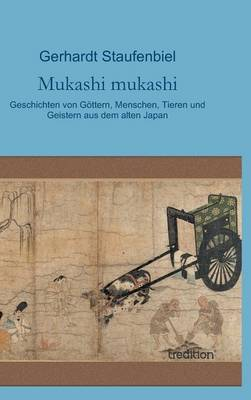 Mukashi Mukashi (Hardback)