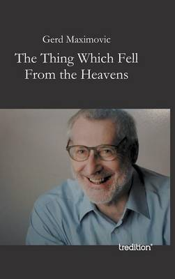 The Thing Which Fell from the Heavens (Hardback)