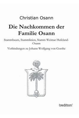 Die Nachkommen Der Familie Osann (Hardback)