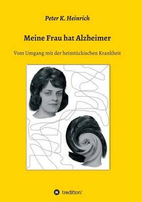Meine Frau Hat Alzheimer (Paperback)