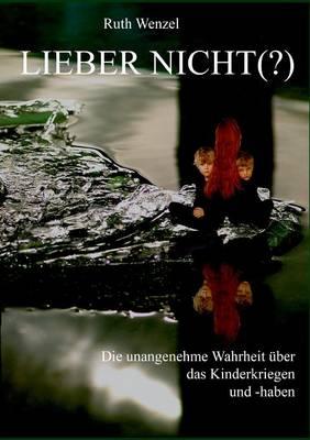 Lieber Nicht (?) (Paperback)