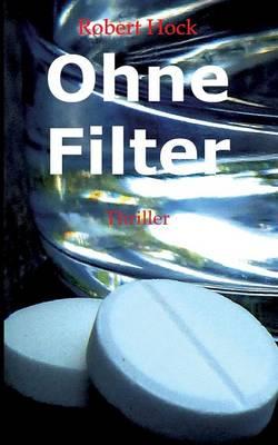 Ohne Filter (Paperback)