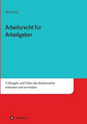 Arbeitsrecht Fur Arbeitgeber (Paperback)