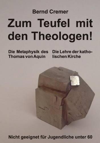 Zum Teufel Mit Den Theologen! (Paperback)