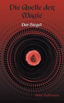 Quelle Der Magie (Paperback)
